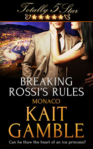Totally Five Star Monaco: Breaking Rossi's Rules Cover