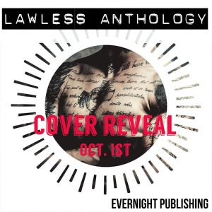 Lawless Anthology Cover Reveal Teaser